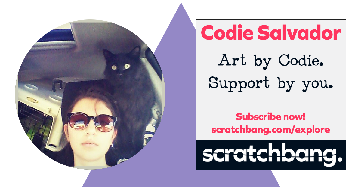 Art by Codie. Support by you. Subscribe now on ScratchBang!