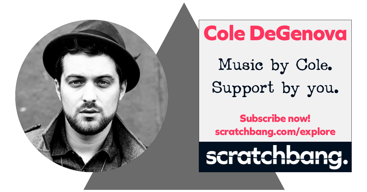 Cole DeGenova, musician on ScratchBang. Music by Cole. Support by you. Subscribe now!