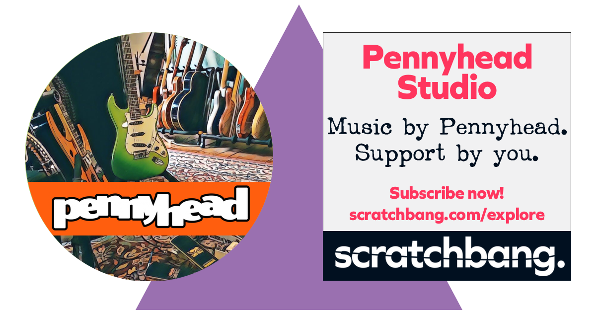 Pennyhead Studio on ScratchBang. Music by Pennyhead. Support by you. Subscribe now!